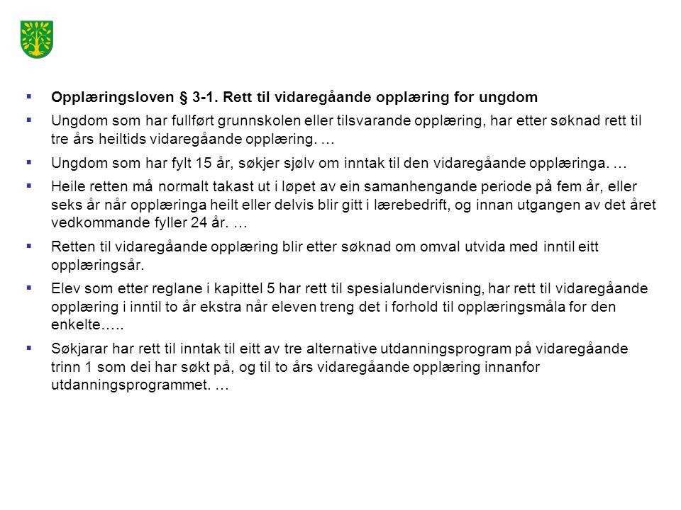  Opplæringsloven § 3-1.