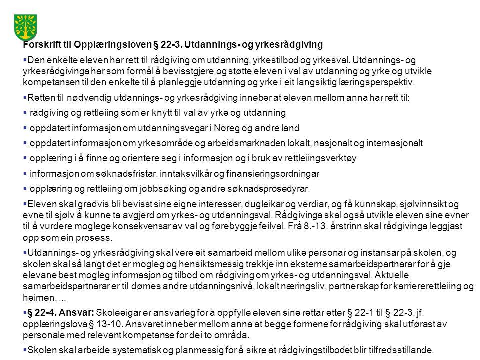 Forskrift til Opplæringsloven § 22-3.