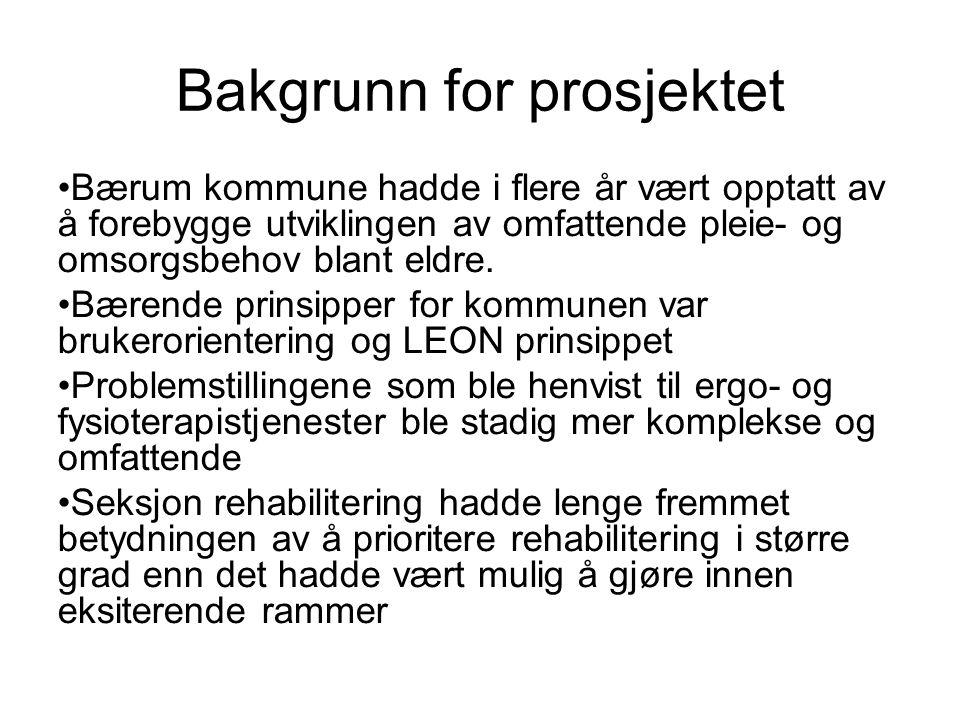 Bakgrunn for prosjektet • Bærum kommune hadde i flere år vært opptatt av å forebygge utviklingen av omfattende pleie- og omsorgsbehov blant eldre.