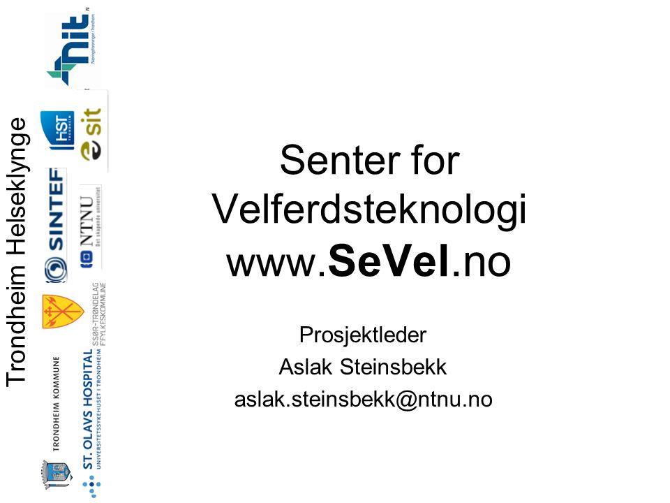 Trondheim Helseklynge Senter for Velferdsteknologi www.