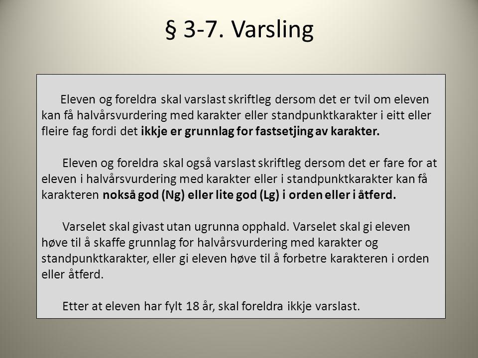 § 3-7.