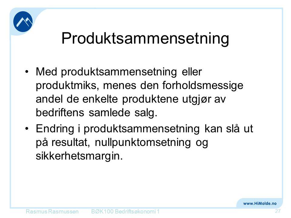 Produktsammensetning •Med produktsammensetning eller produktmiks, menes den forholdsmessige andel de enkelte produktene utgjør av bedriftens samlede s