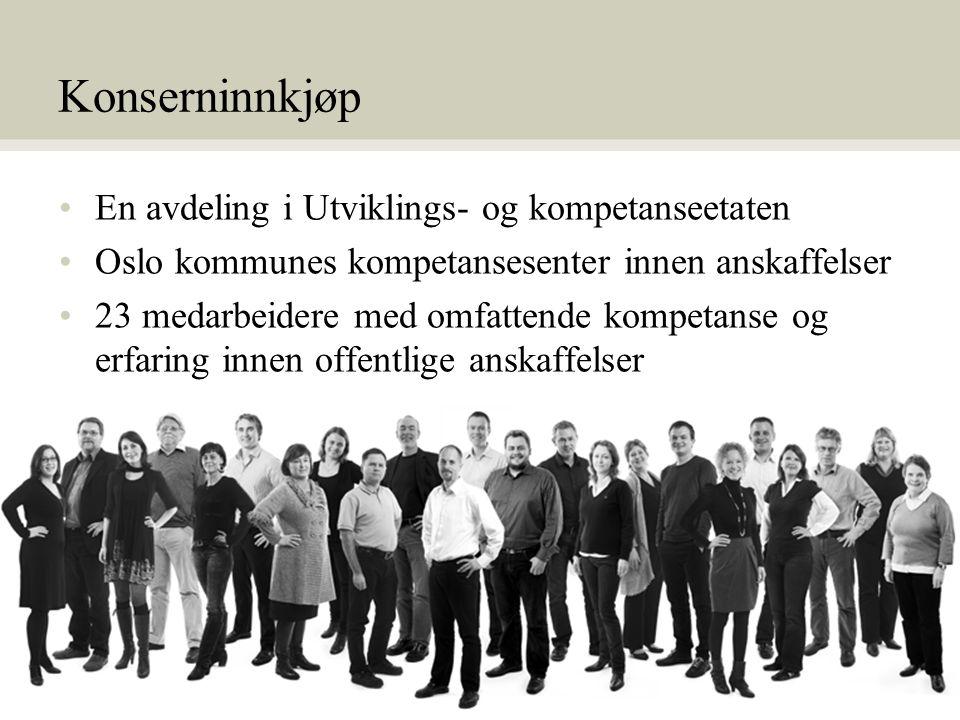 2 •En avdeling i Utviklings- og kompetanseetaten •Oslo kommunes kompetansesenter innen anskaffelser •23 medarbeidere med omfattende kompetanse og erfa