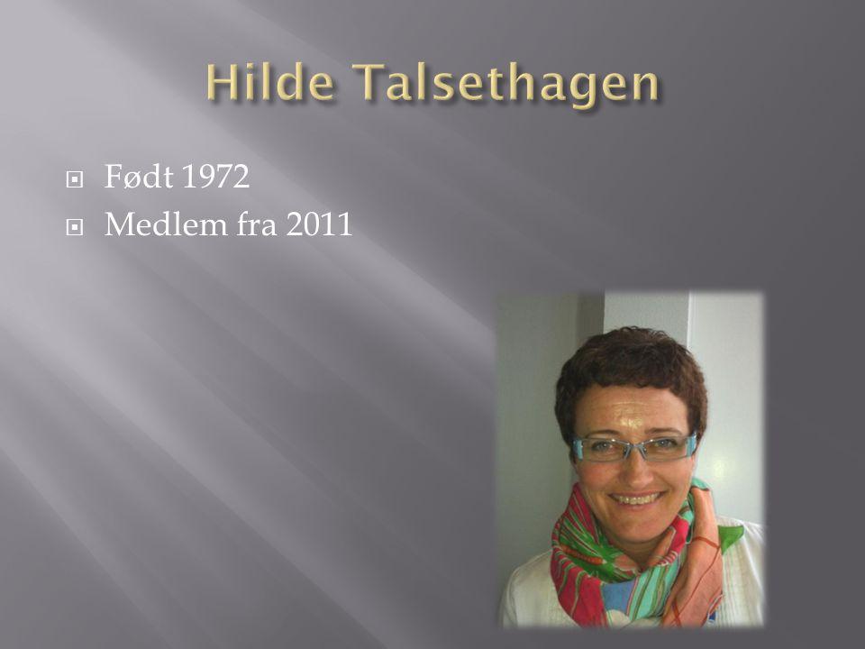 Født 1972  Medlem fra 2011