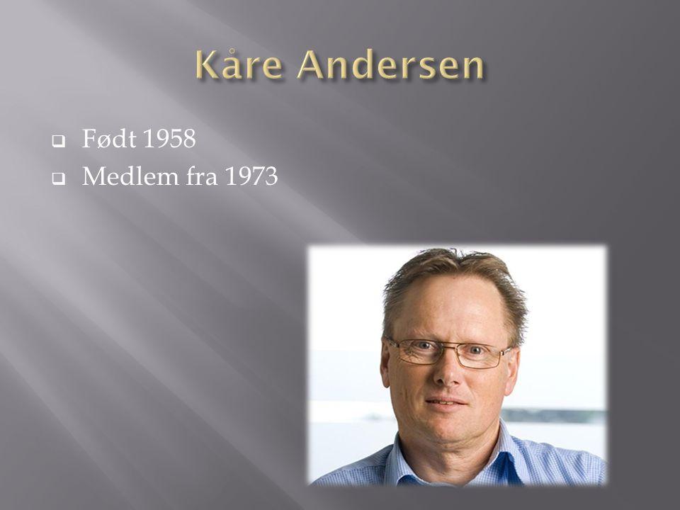  Født 1958  Medlem fra 1973