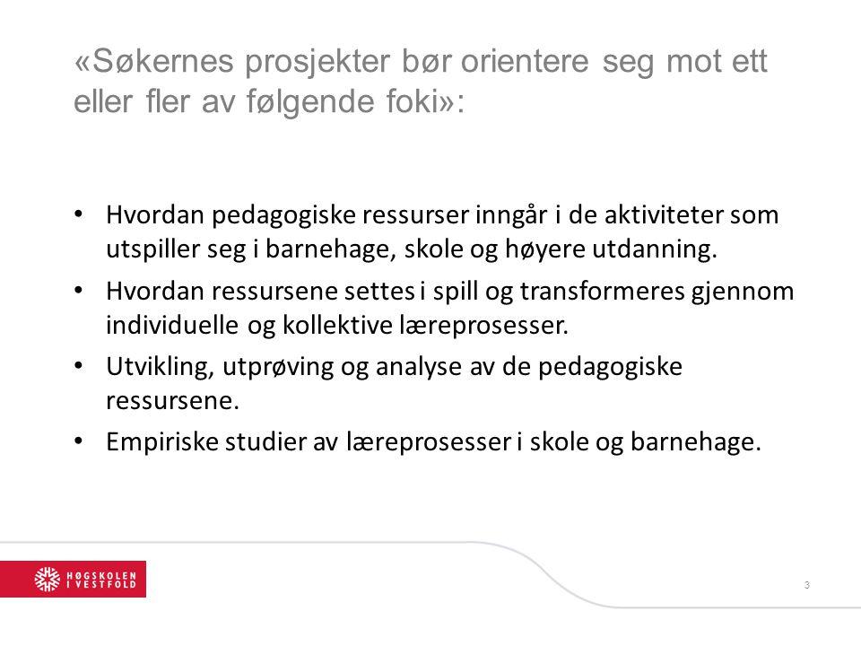 4 «En av de fem stillingene er knyttet til NFR-prosjektet Better Provision for Norway´s Children om kvalitet i norske barnehager» Nettside: http://www.hioa.no/Forskning/FoU-LUI/Better-Provision-for-Norway-s-children-in-ECEC «De øvrige fire stillingene lyses åpent ut innen programmets faglige innretning»
