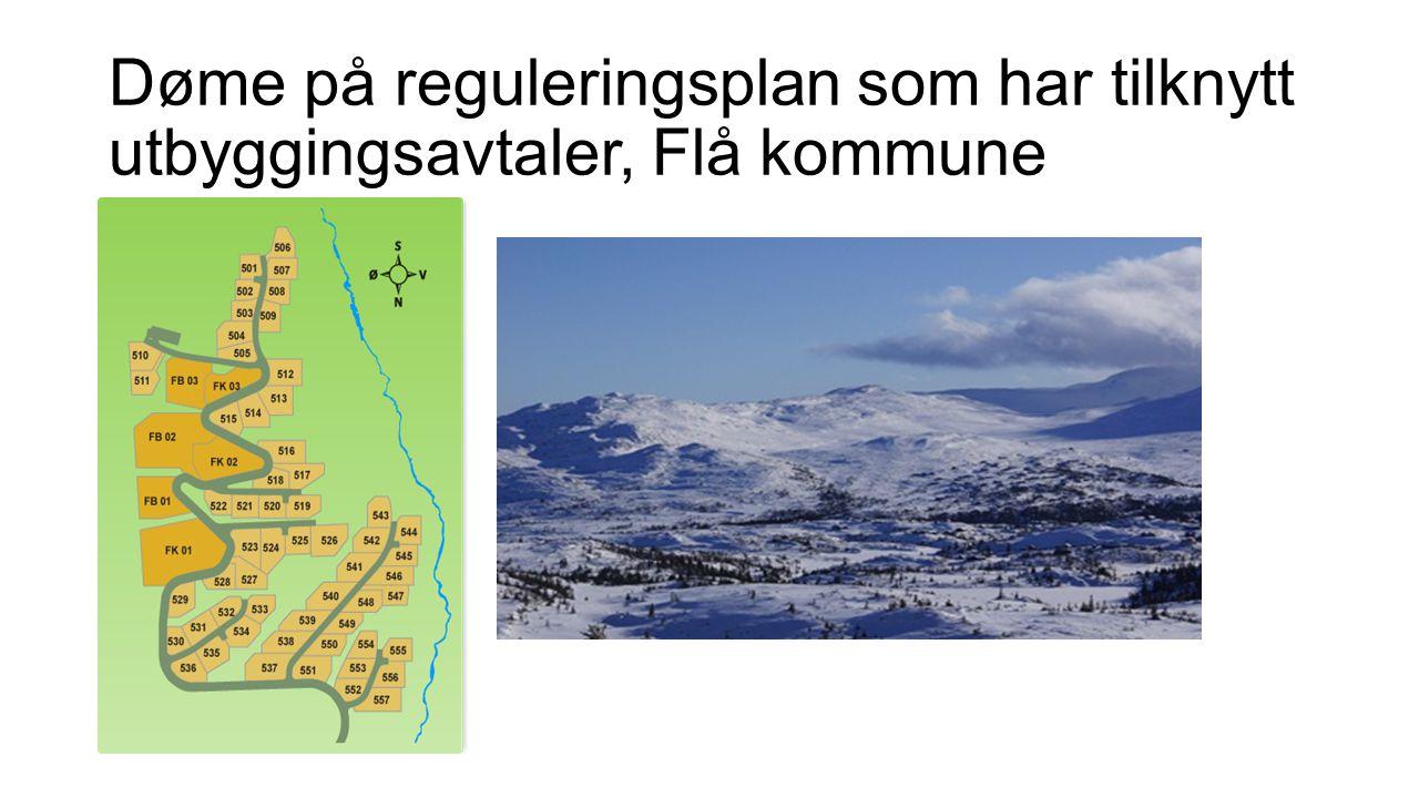 Døme på reguleringsplan som har tilknytt utbyggingsavtaler, Flå kommune