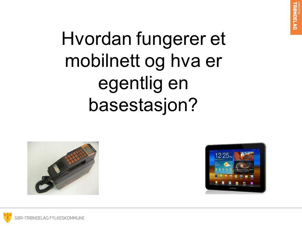 Hvordan fungerer et mobilnett og hva er egentlig en basestasjon?