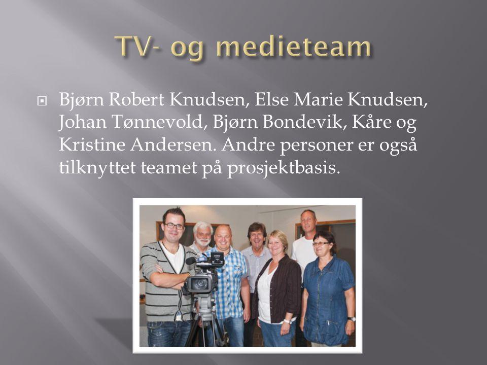  Bjørn Robert Knudsen, Else Marie Knudsen, Johan Tønnevold, Bjørn Bondevik, Kåre og Kristine Andersen. Andre personer er også tilknyttet teamet på pr