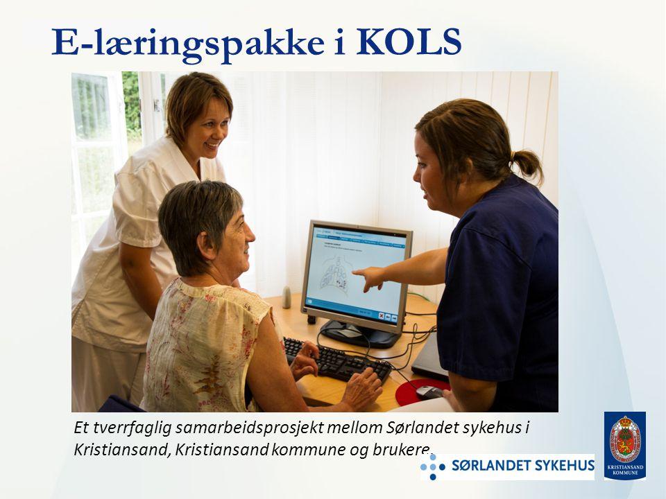 E-læringspakke i KOLS Et tverrfaglig samarbeidsprosjekt mellom Sørlandet sykehus i Kristiansand, Kristiansand kommune og brukere.