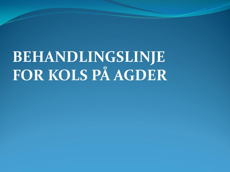 BEHANDLINGSLINJE FOR KOLS PÅ AGDER