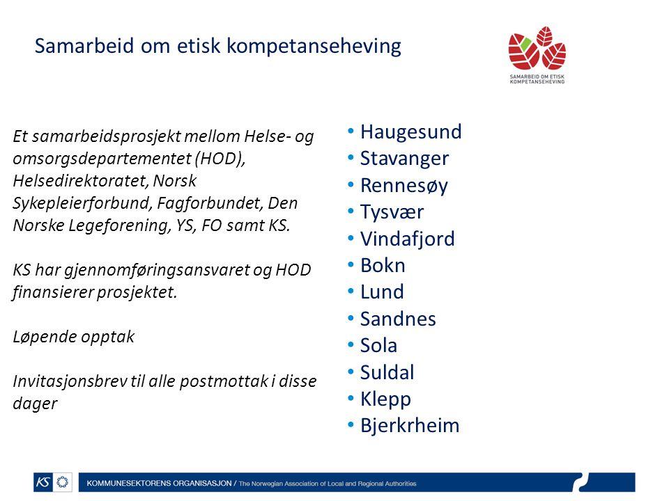 Samarbeid om etisk kompetanseheving • Haugesund • Stavanger • Rennesøy • Tysvær • Vindafjord • Bokn • Lund • Sandnes • Sola • Suldal • Klepp • Bjerkrh