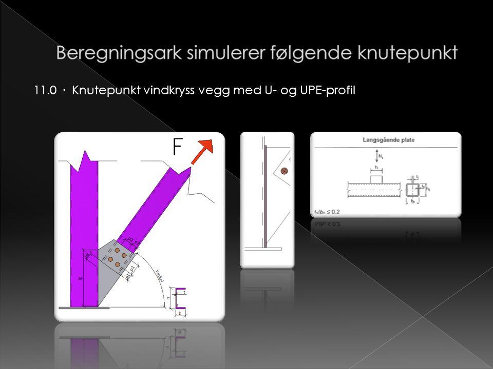 11.0 · Knutepunkt vindkryss vegg med U- og UPE-profil