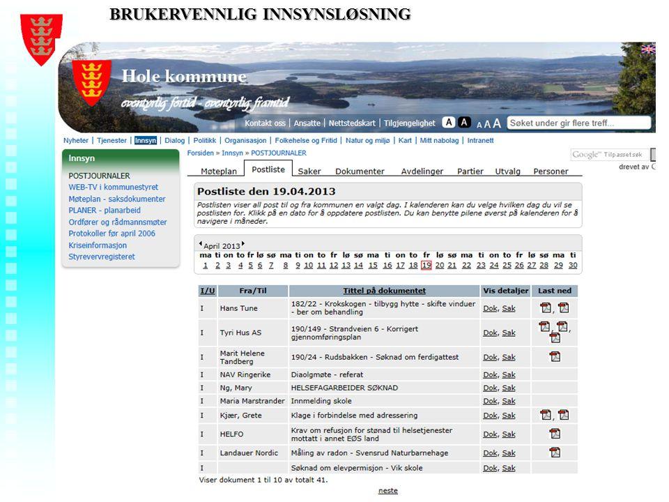 Foredragstittel - Ditt navn - Hole kommune BRUKERVENNLIG INNSYNSLØSNING