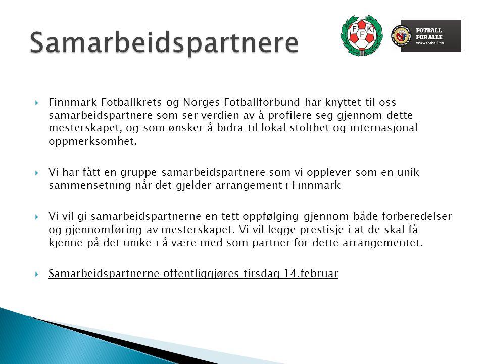  Finnmark Fotballkrets og Norges Fotballforbund har knyttet til oss samarbeidspartnere som ser verdien av å profilere seg gjennom dette mesterskapet,