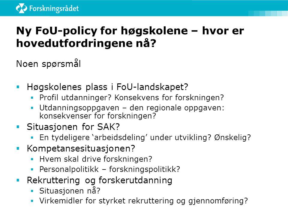 Ny FoU-policy for høgskolene – hvor er hovedutfordringene nå.