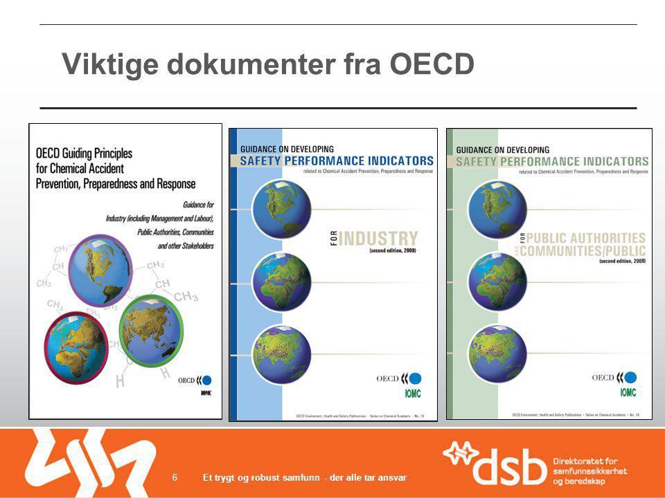 Viktige dokumenter fra OECD Et trygt og robust samfunn - der alle tar ansvar6