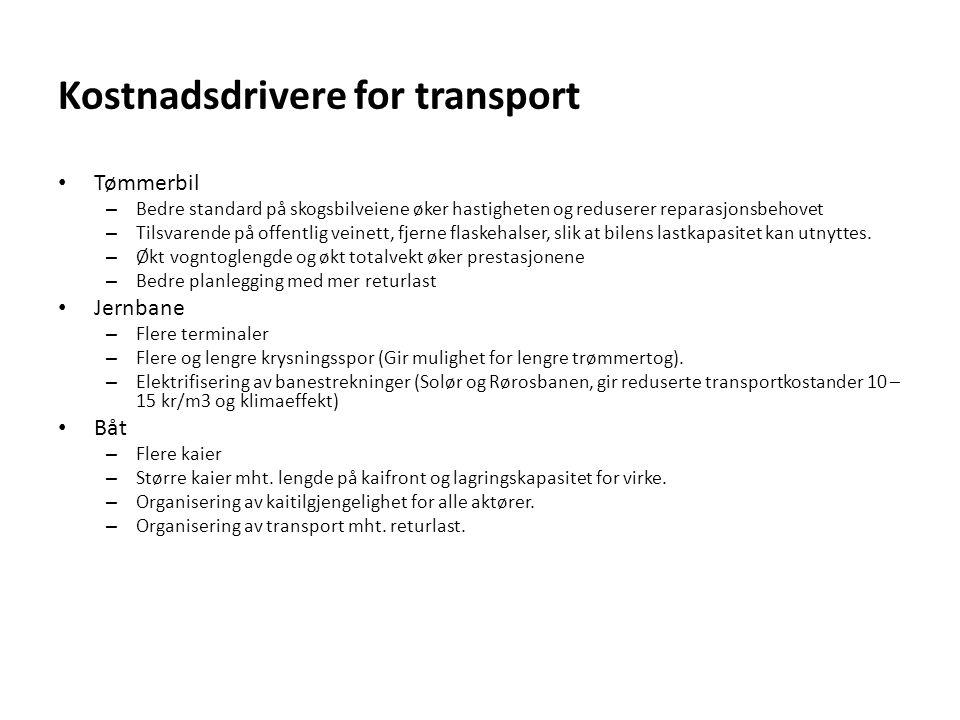 Kostnadsdrivere for transport • Tømmerbil – Bedre standard på skogsbilveiene øker hastigheten og reduserer reparasjonsbehovet – Tilsvarende på offentl