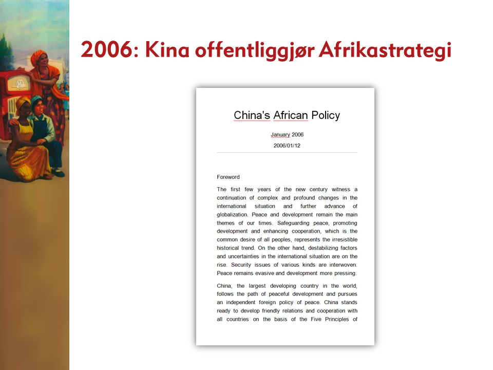 2006: Kina offentliggjør Afrikastrategi