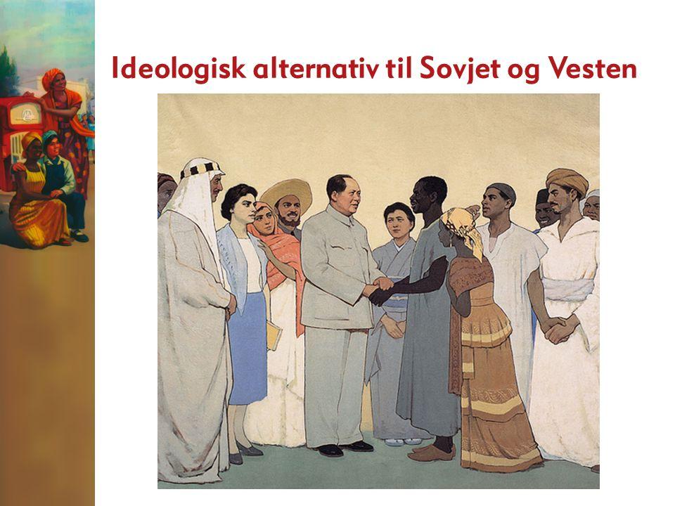 Ideologisk alternativ til Sovjet og Vesten