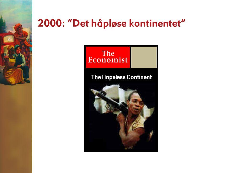 2000: Det håpløse kontinentet The Hopeless Continent