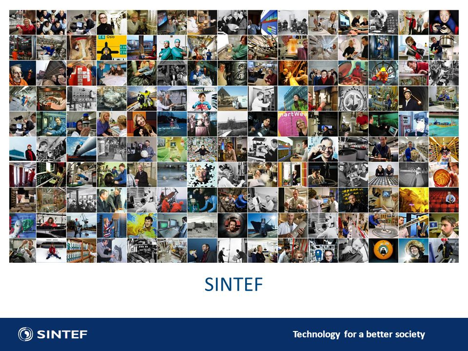 Technology for a better society SINTEF