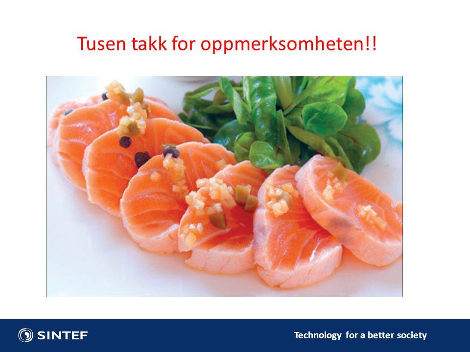 Technology for a better society Tusen takk for oppmerksomheten!!