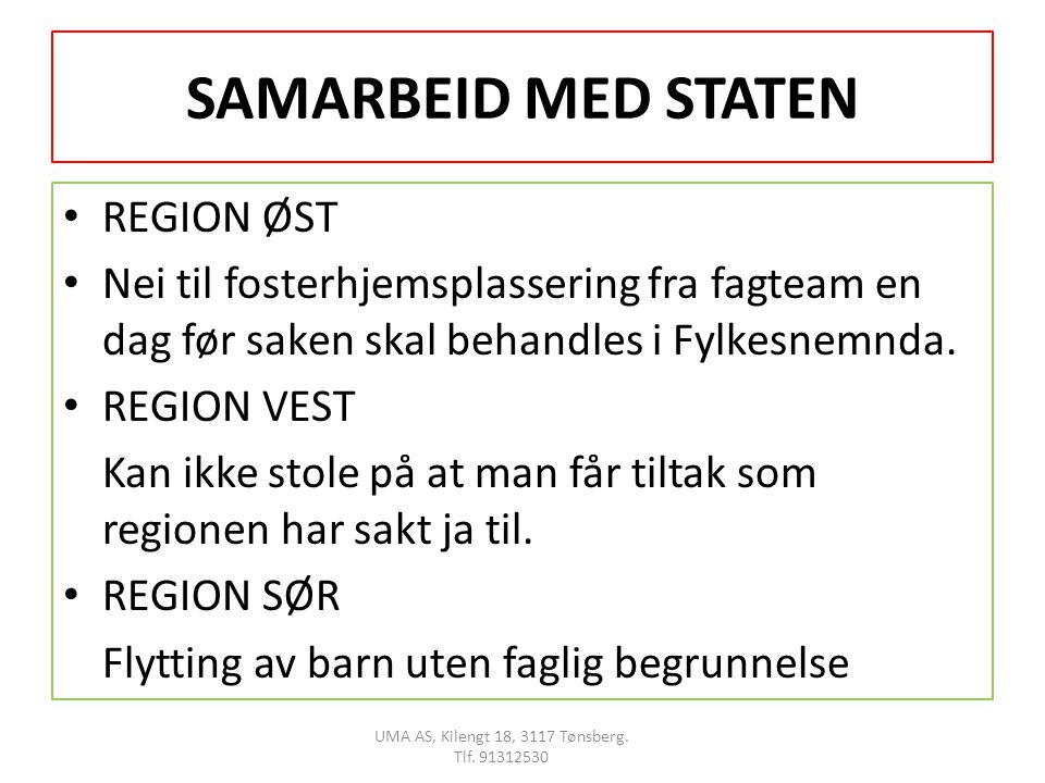 SAMARBEID MED STATEN • REGION ØST • Nei til fosterhjemsplassering fra fagteam en dag før saken skal behandles i Fylkesnemnda.