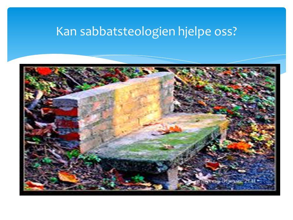 Kan sabbatsteologien hjelpe oss?
