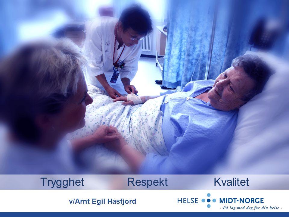 TrygghetRespektKvalitet v/Arnt Egil Hasfjord