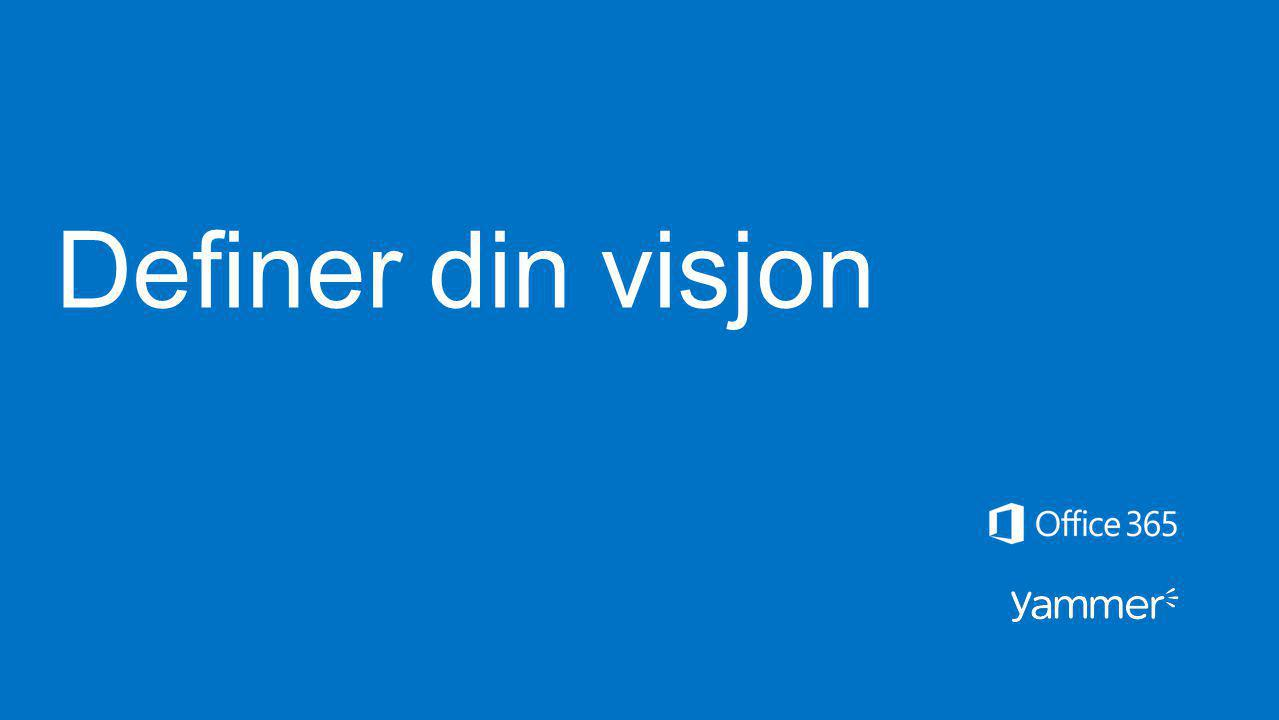 Definer din visjon