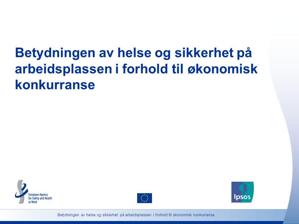 Betydningen av helse og sikkerhet på arbeidsplassen i forhold til økonomisk konkurranse