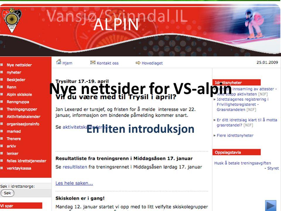 Nye nettsider for VS-alpin En liten introduksjon
