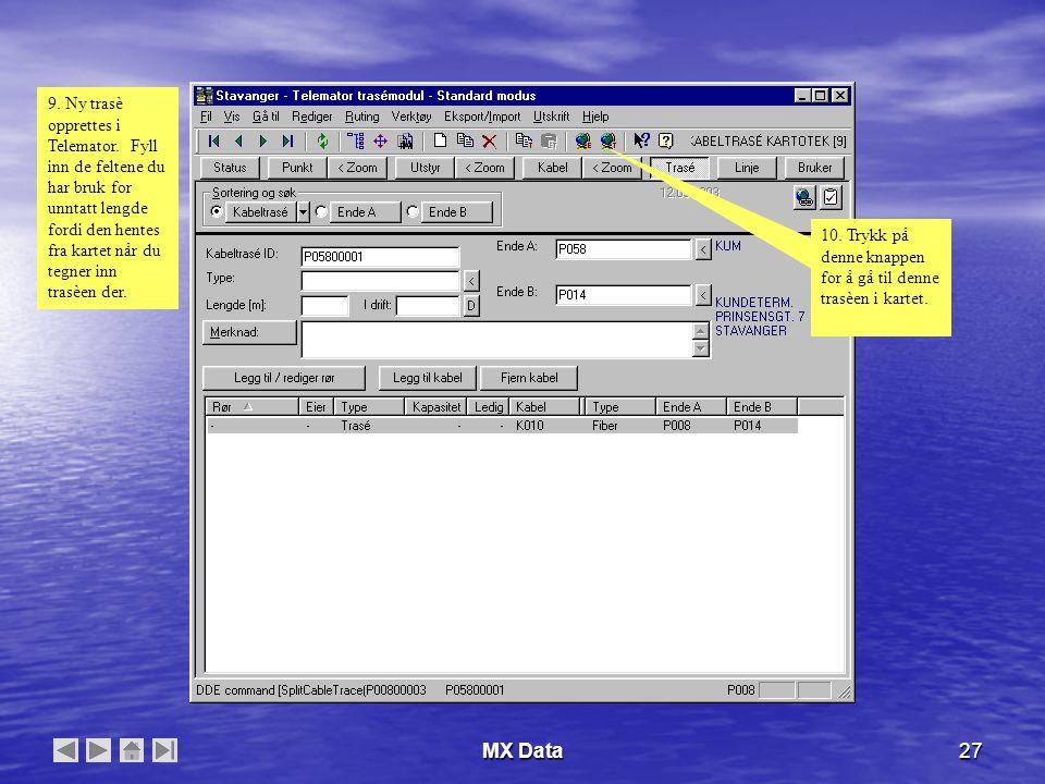 MX Data27 9. Ny trasè opprettes i Telemator.