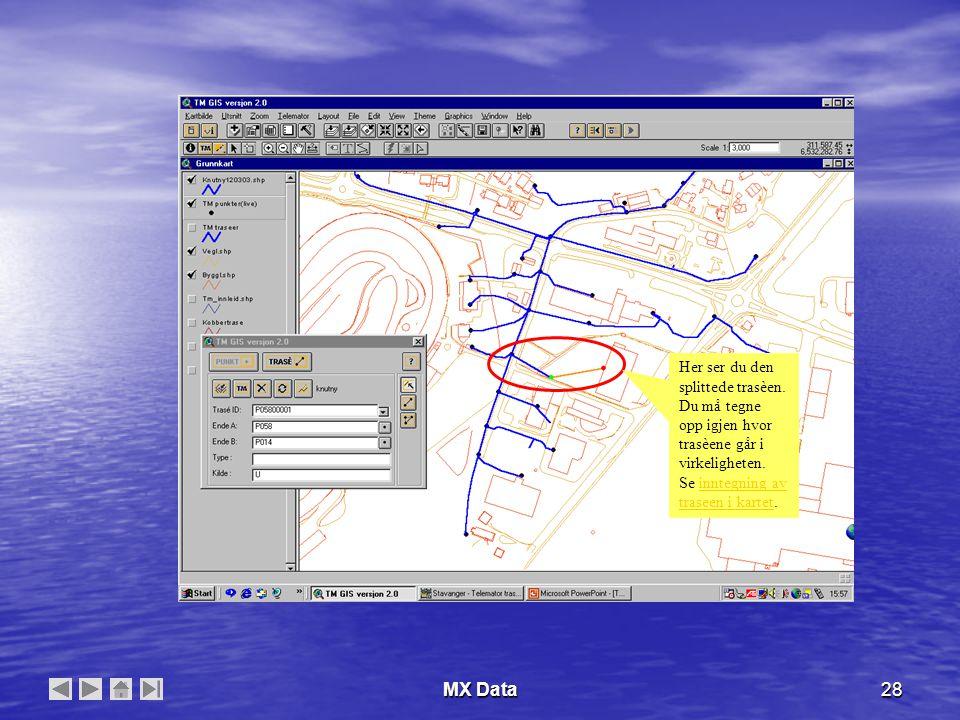 MX Data28 Her ser du den splittede trasèen. Du må tegne opp igjen hvor trasèene går i virkeligheten. Se inntegning av traseen i kartet.inntegning av t