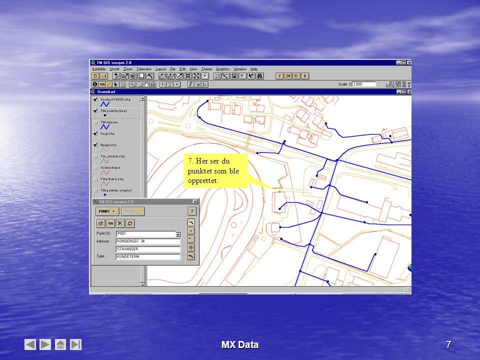 MX Data8 Oppretting av trasèer fra TM-GIS I en trasè kan man legge trekkrør, subrør, mikrorør og kabler