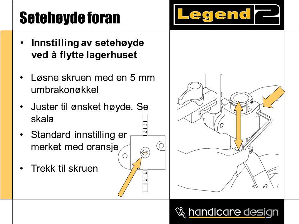 Setehøyde foran •Innstilling av setehøyde ved å flytte lagerhuset •Løsne skruen med en 5 mm umbrakonøkkel •Juster til ønsket høyde. Se skala •Standard