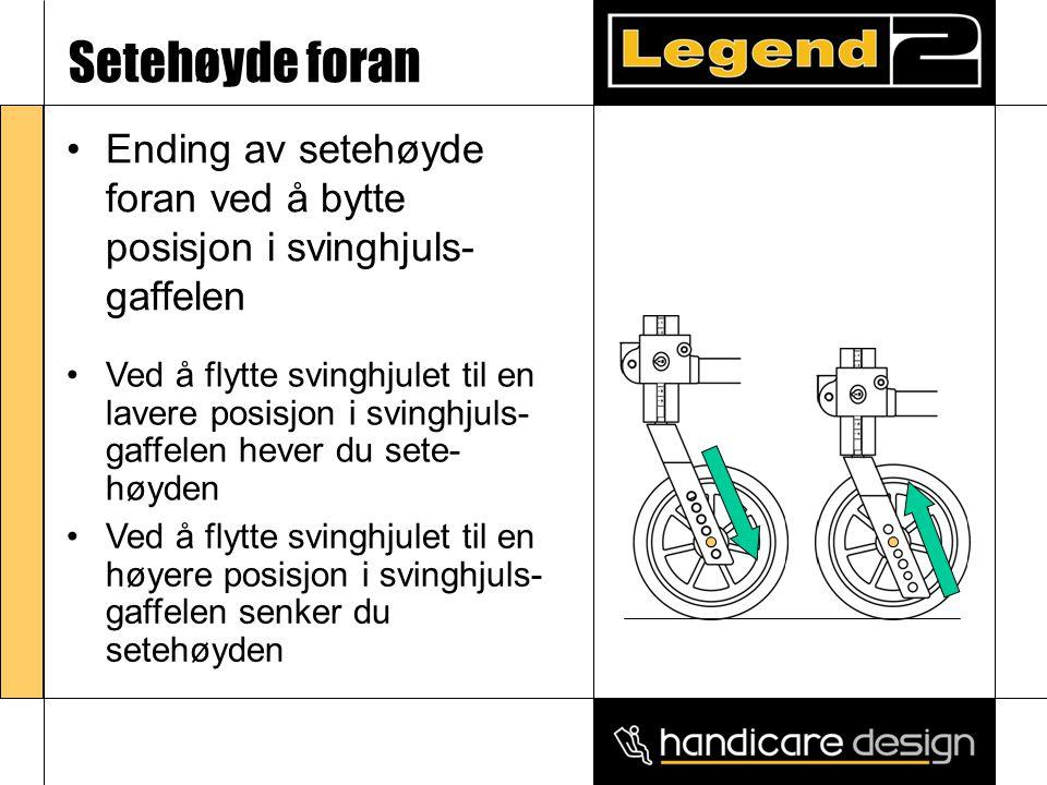 Setehøyde foran •Ending av setehøyde foran ved å bytte posisjon i svinghjuls- gaffelen •Ved å flytte svinghjulet til en høyere posisjon i svinghjuls-