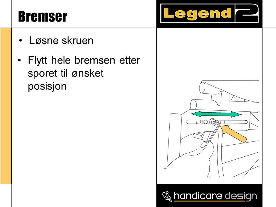 Bremser •Løsne skruen •Flytt hele bremsen etter sporet til ønsket posisjon