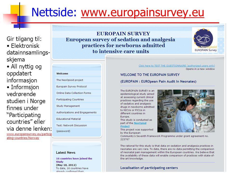 Nettside: www.europainsurvey.euwww.europainsurvey.eu Gir tilgang til: • Elektronisk datainnsamlings- skjema • All nyttig og oppdatert informasjon • Informsjon vedrørende studien i Norge finnes under Participating countries eller via denne lenken: www.europainsurvey.eu/particip ating-countries/Norway www.europainsurvey.eu/particip ating-countries/Norway