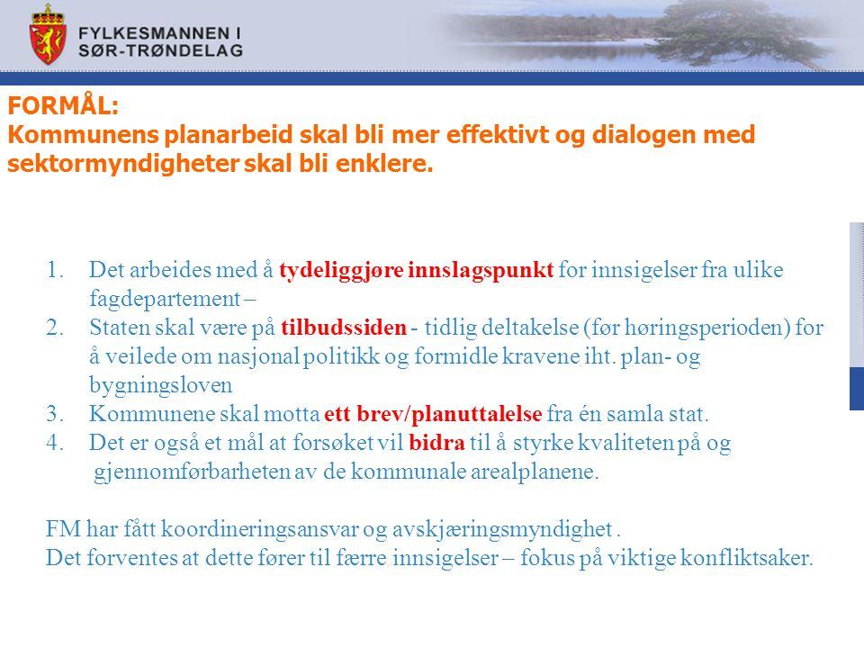 FORMÅL: Kommunens planarbeid skal bli mer effektivt og dialogen med sektormyndigheter skal bli enklere.