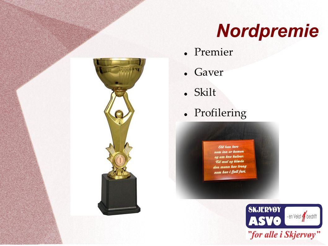  Premier  Gaver  Skilt  Profilering Nordpremie