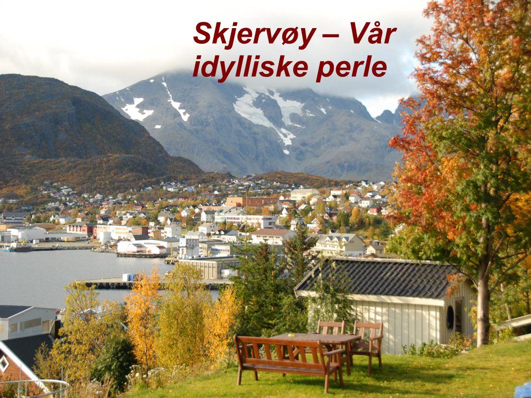 Skjervøy – Vår idylliske perle