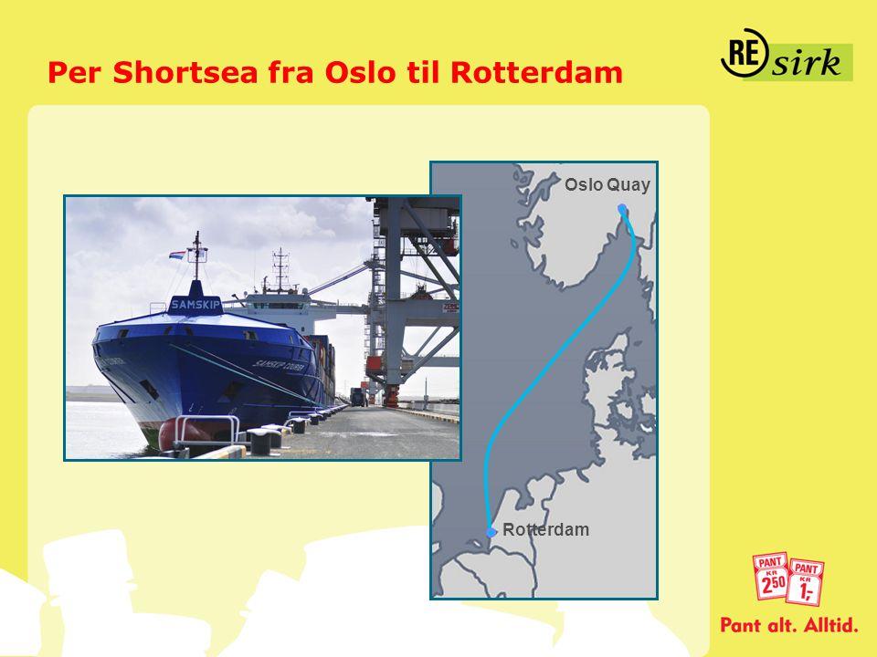 Per Shortsea fra Oslo til Rotterdam Rotterdam Oslo Quay
