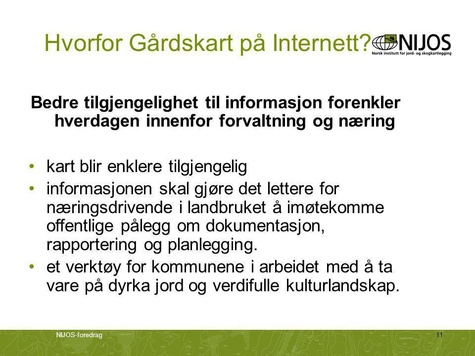 NIJOS-foredrag11 Hvorfor Gårdskart på Internett.
