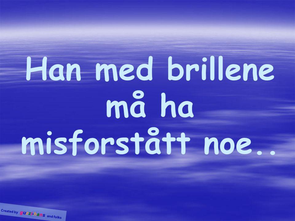 Created by guzzi-hans and folks Før: