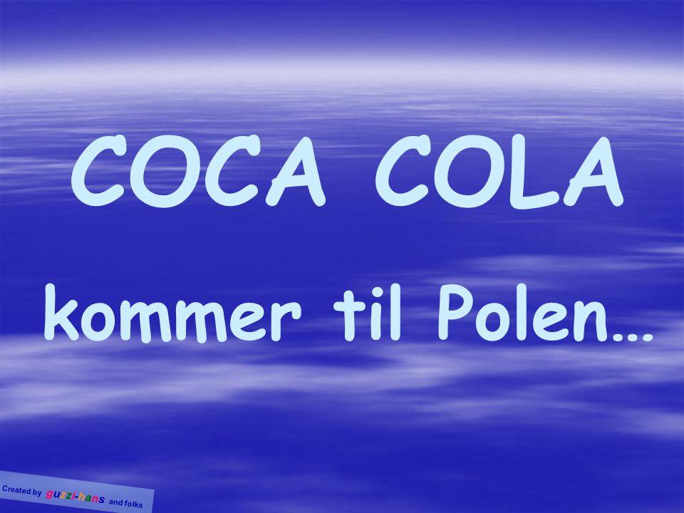 COCA COLA kommer til Polen…