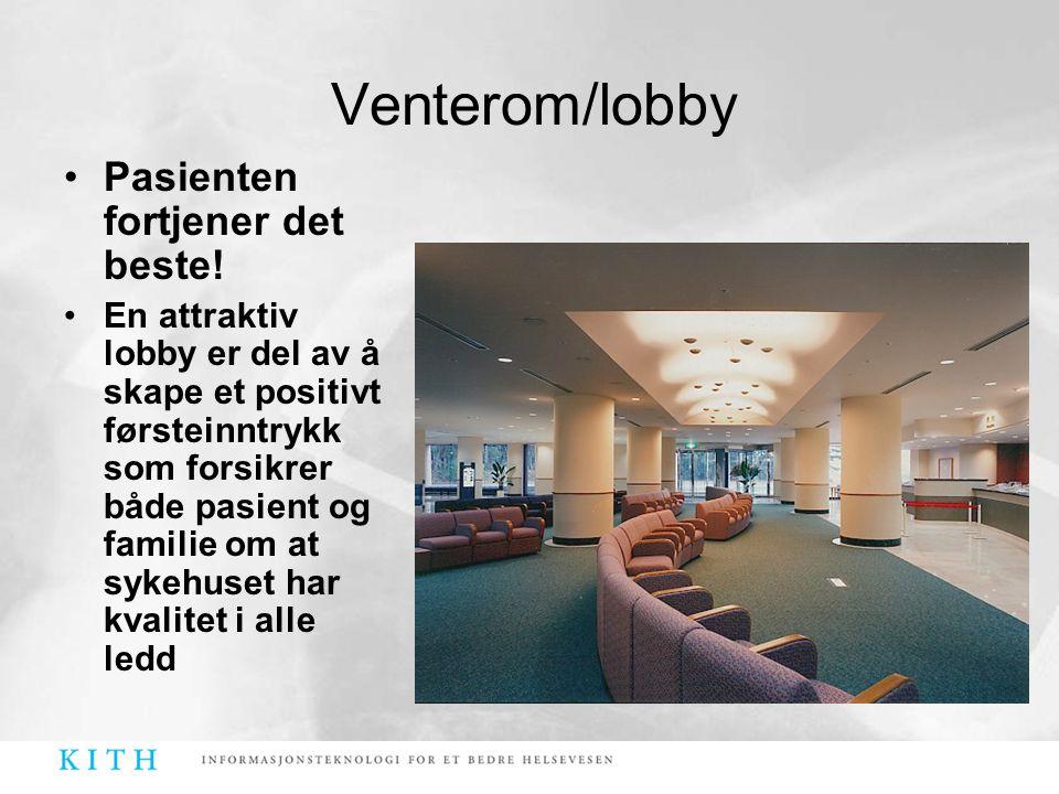 •Pasienten fortjener det beste! •En attraktiv lobby er del av å skape et positivt førsteinntrykk som forsikrer både pasient og familie om at sykehuset