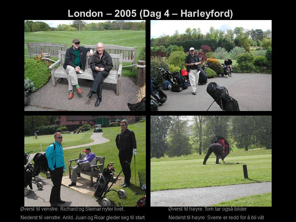 London – 2005 (Dag 4 – Harleyford) Øverst til venstre: Richard og Steinar nyter livet. Øverst til høyre: Tom tar også bilder Nederst til venstre: Aril