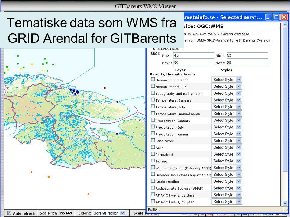 Tematiske data som WMS fra GRID Arendal for GITBarents